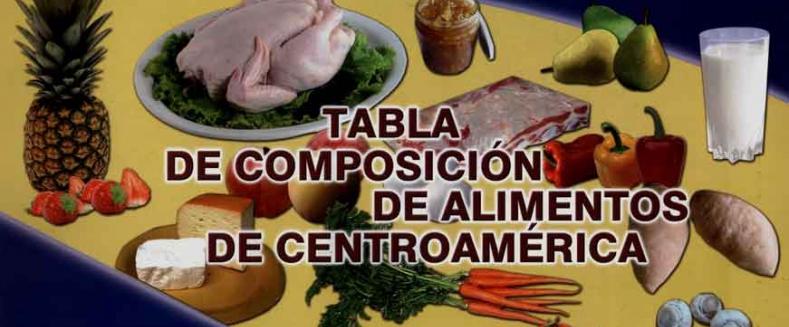 Tabla de Composición de Alimentos de Centroamérica