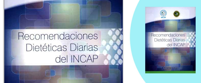 Recomendaciones dietéticas del INCAP
